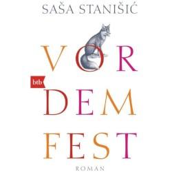 """SašaStanišić """"Vor dem Fest"""""""
